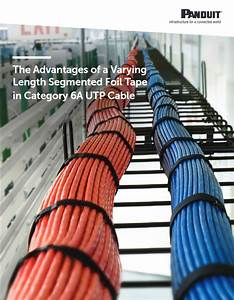Panduit The Advantages Of A Varying Length Segmented Foil