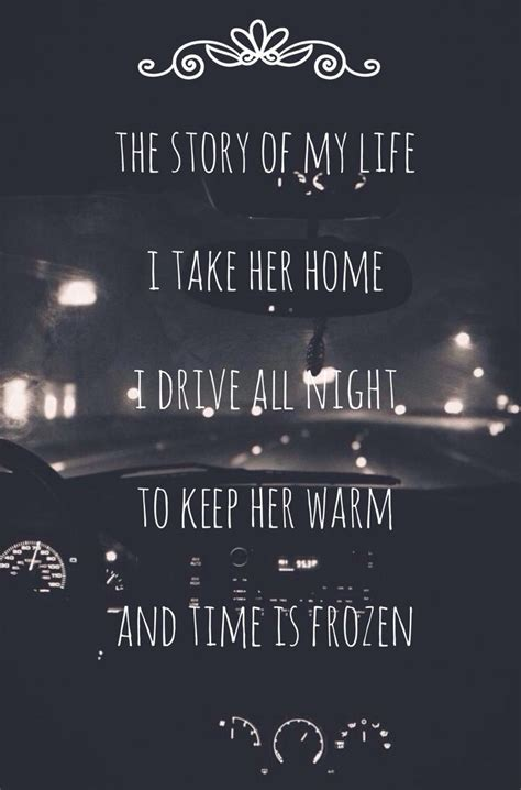 Story Of My Life Song Quotes Quotesgram