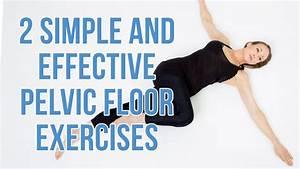 Pelvic Floor Exercises For Women Pelvic Floor Therapy