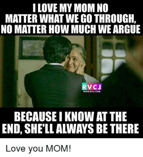 Love My Mom Meme - 25 best memes about love you mom love you mom memes