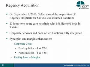 on september 1 2010 select closed the acquisition of ...