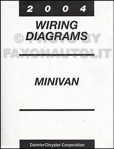 2004 Chrysler Dodge Minivan Wiring Diagram Manual Original
