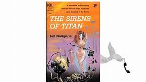 The Sirens of Titan by Kurt Vonnegut - YouTube