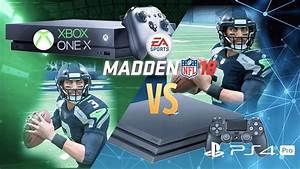 Comparing Madden 1839s Graphics On XBox One X Vs
