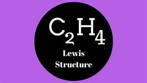C2h4 Lewis Structure