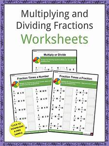 Multiplying And Dividing Fractions Facts  U0026 Worksheets In