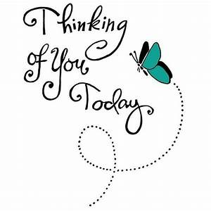 249 best ♡ THINKING OF YOU ♡ images on Pinterest ...