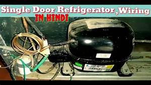 Single Door Refrigerator Wiring Diagram Compressor Wiring
