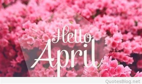 april images sayings wallpapers hd