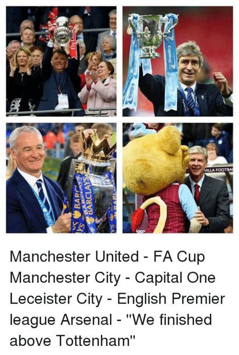 English Premier League Memes - villa footba manchester united fa cup manchester city capital one leceister city english