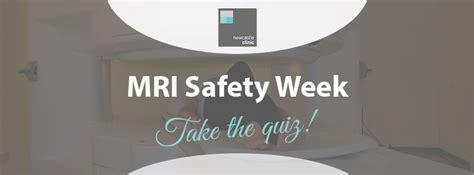 MRI Safety Week 2017: take the quiz
