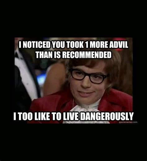 Meme Live - 1000 images about i also like to live dangerously on pinterest memes my name and tarot