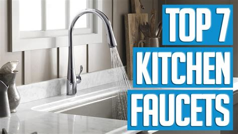 who makes the best kitchen faucets 7 best kitchen faucets 2017