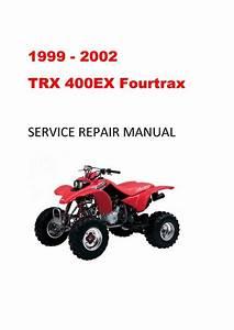 1999-2002 Trx400ex Fourtrax Service Repair Manual