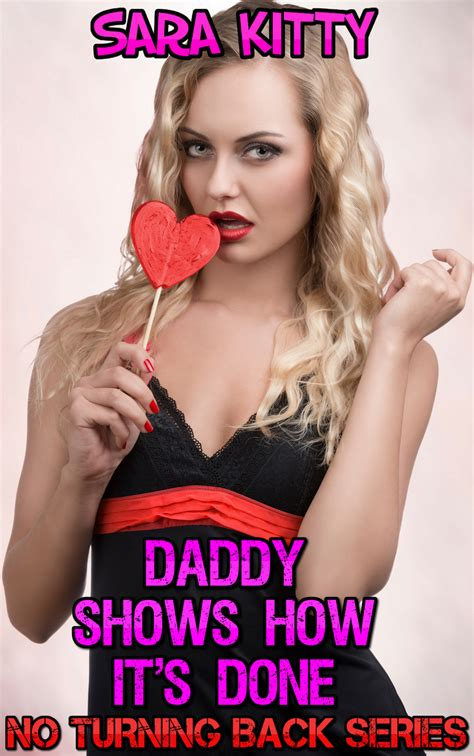 Daddy Shows How It's Done Naughty Erotica