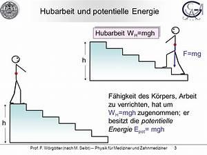 Physik Arbeit Berechnen : physik f r mediziner und zahmediziner ppt herunterladen ~ Themetempest.com Abrechnung