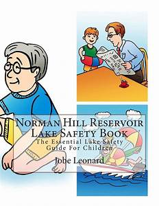 Norman Hill Reservoir Lake Safety Book  The Essential Lake