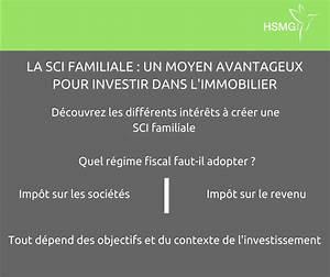 la sci familiale un bon moyen pour investir dans l With sci location meublee regime fiscal