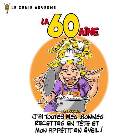 humour cuisine image humour anniversaire 60 ans