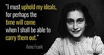 Anne Frank quote on upholding ideals | Goalcast