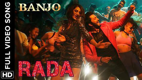 Rada Rada (Full Video Song)   Banjo   Riteish Deshmukh ...