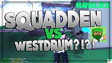 squadden  westdrum  strucid strucid