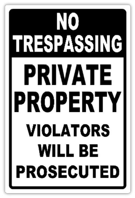 No Trespassing 101 | No Trespassing Sign Templates