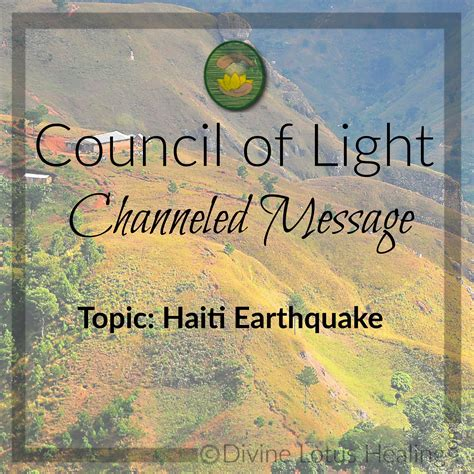 Council Of Light by Council Of Light Channeled Message Haiti Earthquake