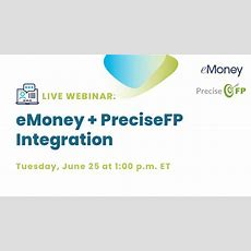 Upcoming Webinar Emoney + Precisefp  Emoney Advisor Blog