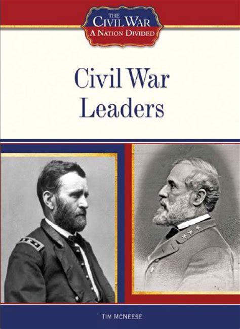 civil war leaders  chelsea house title  tim mcneese
