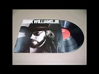 03. Outlaw Women - Hank Williams Jr. - Whiskey Bent and ...