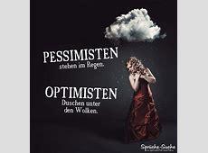 PessimistenOptimisten Spruch Regen SprücheSuche