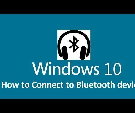 how to connect bluetooth headphones to windows 10 all