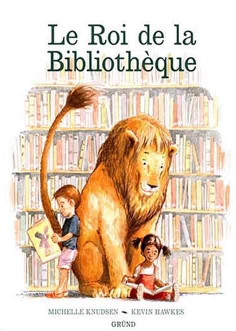 le roi de la biblioth 232 que