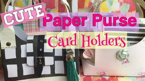 cute easy paper purse card holders mothers day diy