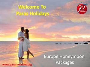 europe honeymoon tour packages from delhi india With all inclusive honeymoon packages europe