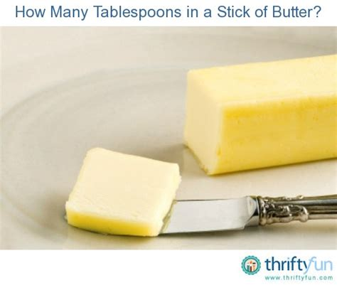 one stick of butter how many tablespoons in a stick of butter thriftyfun