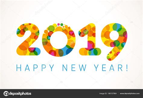 2019 Happy New Year Greetings Holidays Colored Background