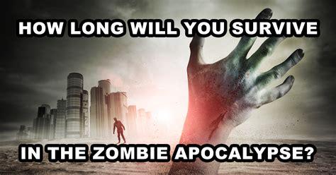 zombie apocalypse survive long quiz test apocolypse quizony