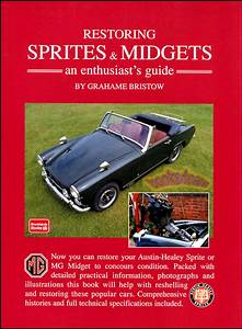 Mg Midget Restoration Manual Book Restoring Shop Sprite