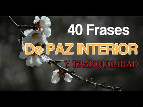 40 frases de paz interior y tranquilidad