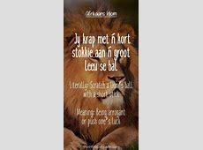 Best 25+ Afrikaans quotes ideas on Pinterest Afrikaanse