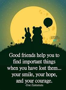 Good friend. Inspirational quotes about life, friendship ...