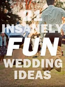 trubridal wedding blog 21 insanely fun wedding ideas With fun ideas for weddings