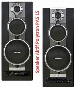 Harga Speaker Aktif Polytron Pas 15 Spesifikasi 3 Way