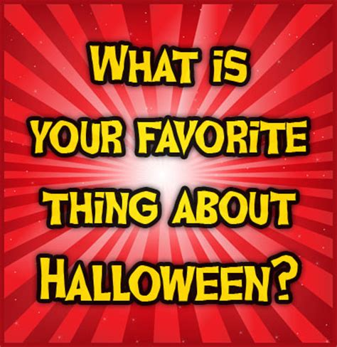 What Is Your Favorite Thing About Halloween Pictures, Photos, And Images For Facebook, Tumblr