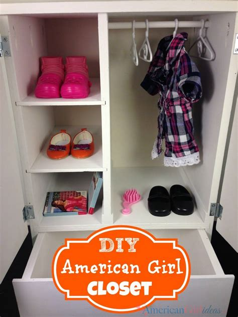 How To Make A Doll Wardrobe Closet by American Closet American Ideas American