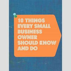 10 Things Every Small Business Owner Should Know And Do Meylah