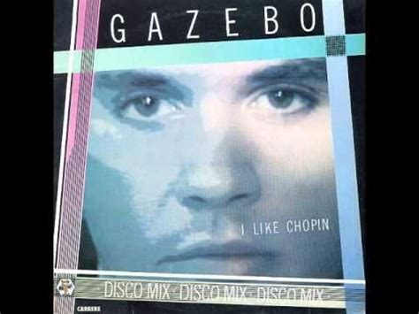 Gazebo I Like Chopin Lyrics Gazebo Quot Quot I Like Chopin Quot Quot Extended Version Baby Jesus