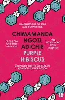 0007189885 purple hibiscus purple hibiscus a novel by adichie chimamanda ngozi